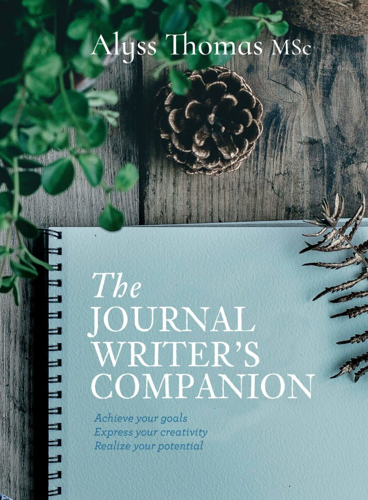 The Journal Writers Companion Book by Alyss Thomas