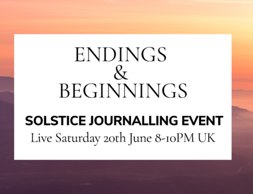 Solstice Journalling Event – Endings and Beginnings | Saturday 20th June 2020 : 8 -10pm